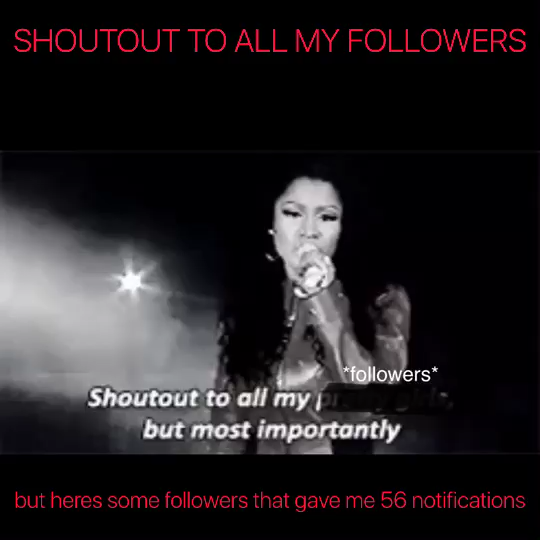 SHOUTOUT TO ALL MY FOLLOWERS BUT HERES SOME THAT GAVE ME 56 NOTIFICATIONS @21savagegirl @smores2008 @olive.sprousehart @ayeshastewart @tiktokermora - @unicornkbling